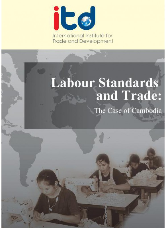 Labour Standards and Trade- The Case of Cambodia