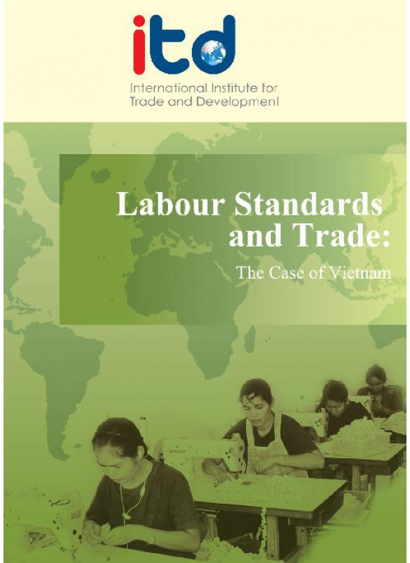 Labour Standards and Trade- The Case of Vietnam