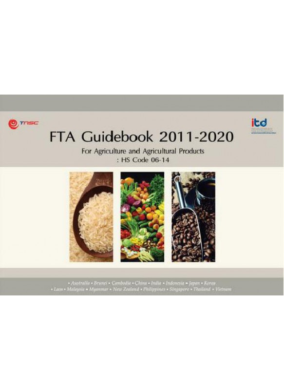 FTA Guidebook 2011-2020 For Agriculture and Agricultural Product