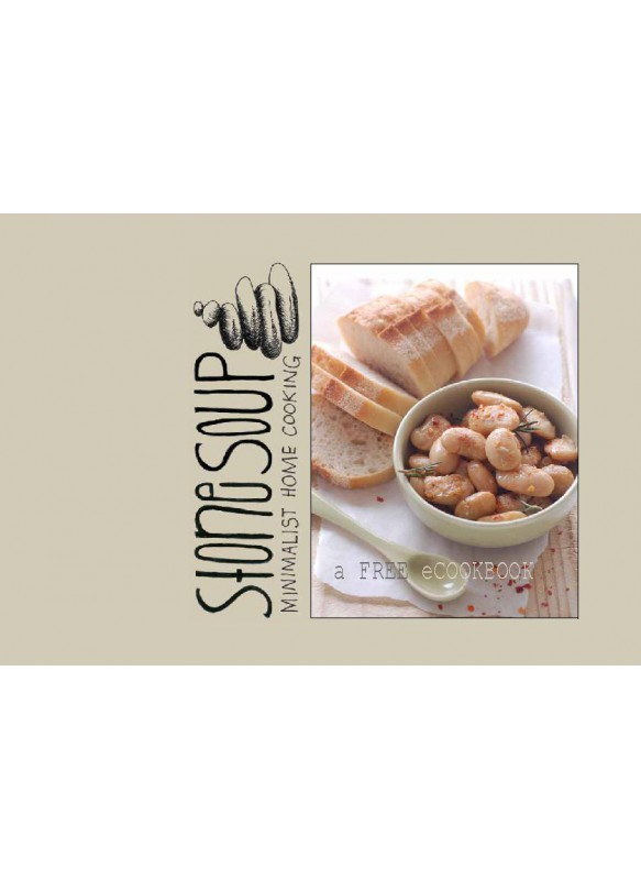Stone Soup Minimalist Home Cooking