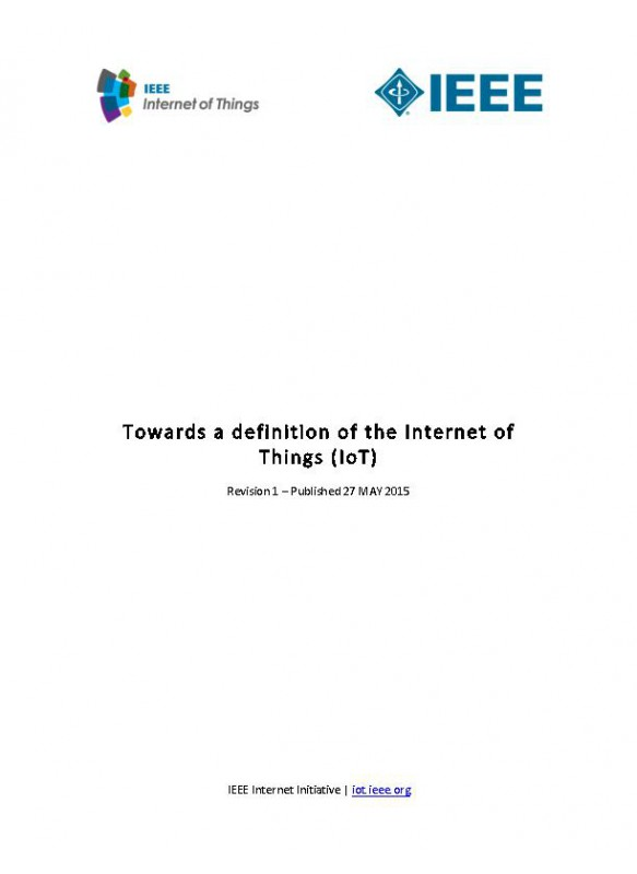 Towards a definition of the Internet of Things (IoT)