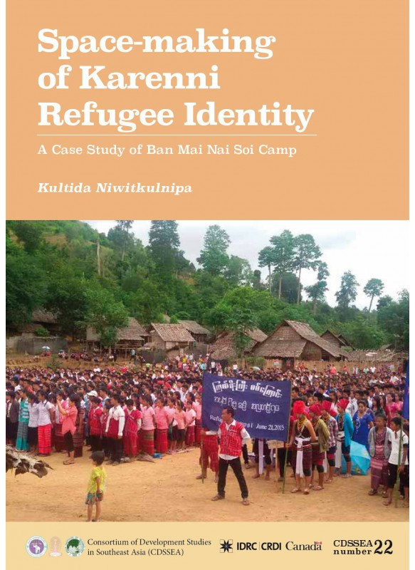 Space-making of Karenni Refugee Identity: A Case Study of Ban Mai Nai Soi Camp