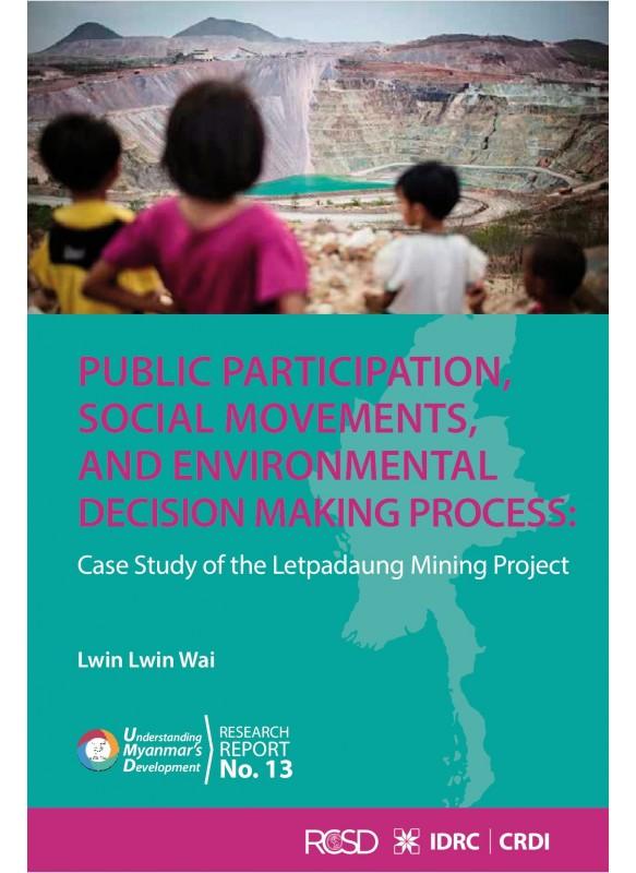 Public Participation, Social Movements and Environmental Decision Making Process