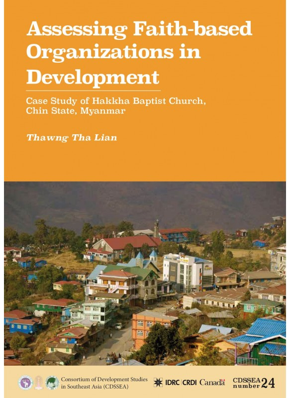Assessing Faith-based Organizations in Development: A Case Study of Hakha Baptist Church, Chin State, Myanmar