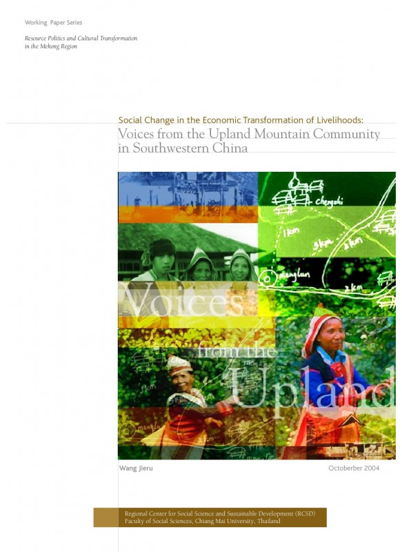 Social Change in the Economic Transformation of Livelihoods: Voices From the Upland Mountain Community in Southwestern China
