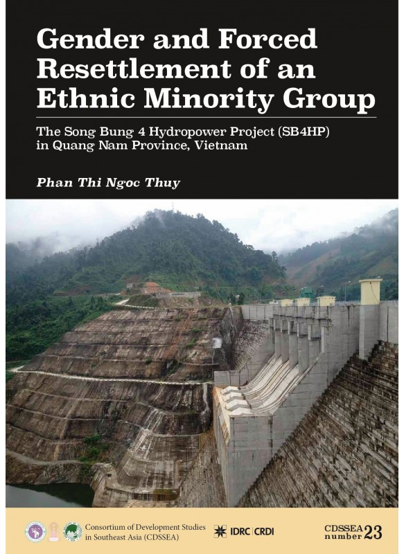 Gender and Forced Resettlement of an Ethnic Minority Group: The Song Bung 4 Hydropower Project (SB4HP) in Quang Nam Province, Vietnam