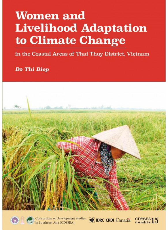 CDSSEA 15 Women and Livelihood Adaptation to Climate Change in the Coastal Areas of Thai Thuy District, Vietnam