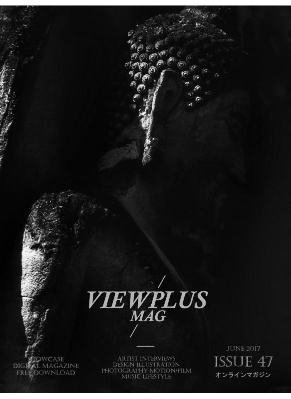 VIEWPLUSMAG Issue 47 June 2017