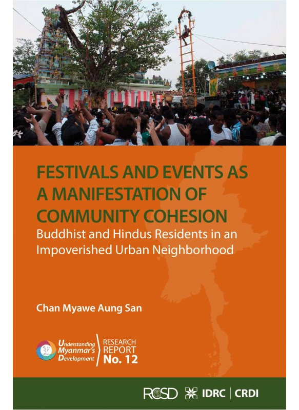 Festivals and Events as a Manifestation of Community Cohesion Buddhist and Hindus Residents in an Impoverished Urban Neighborhood