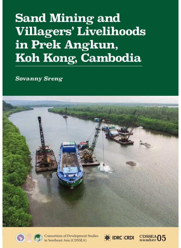 Sand Mining and Villagers' Livelihoods in Prek Angkun Village of Koh Kong, Cambodia