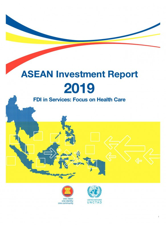ASEAN Investment Report 2019 FDI in Services Focus on Health Care