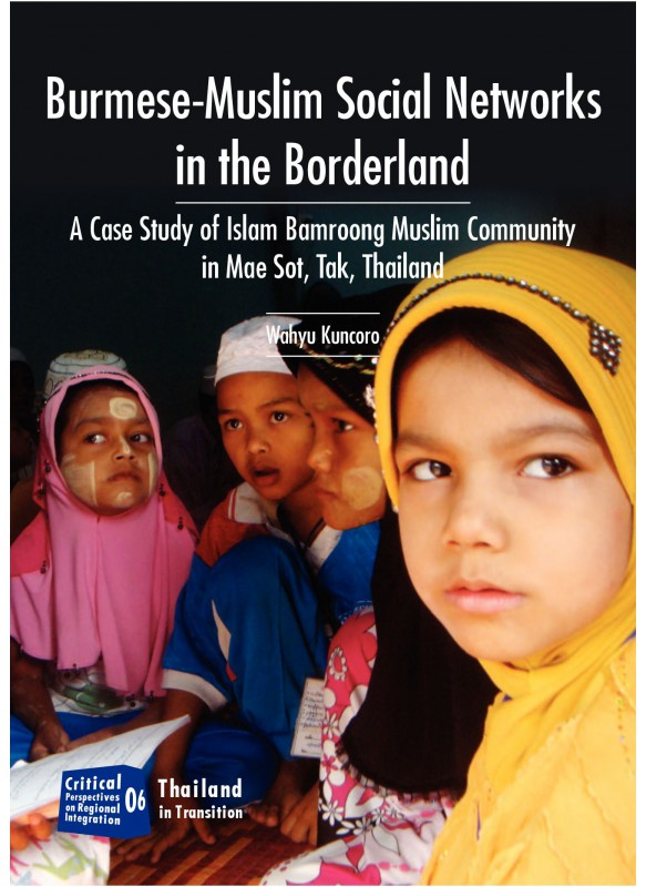 Burmese-Muslim Social Networks in the Borderland