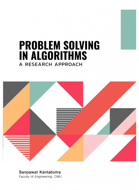 PROBLEM SOLVING IN ALGORITHMS A RESEARCH APPROACH